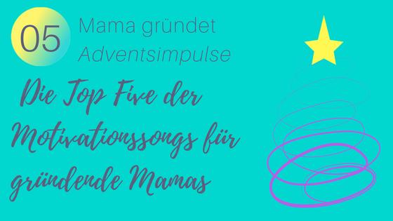 05_Adventsimpulse-Motivationssongs