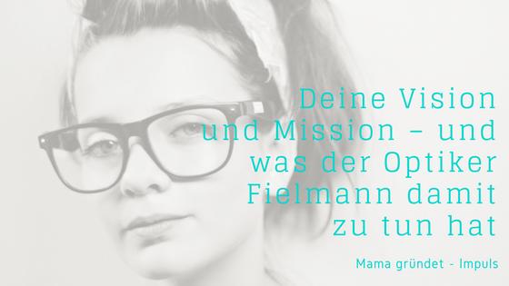 Vision und Mission